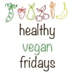 A Healthy Vegan Friday