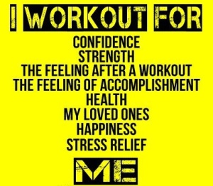I workout for ME!