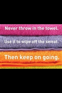Never throw in the towel