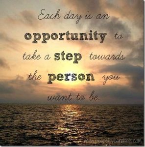 Each Day is an Opportunity