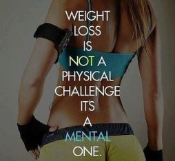 Weight loss is mental not physical