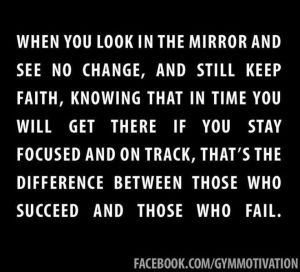 Look in the Mirror and Keep Going