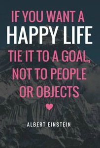 If You Want A Happy Life - Goals Not People